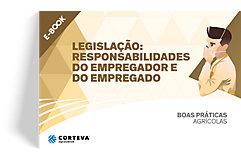 Legislação: Responsabilidades do empregador e do empregado