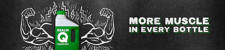 Realm® Q herbicide More Muscule campaign image